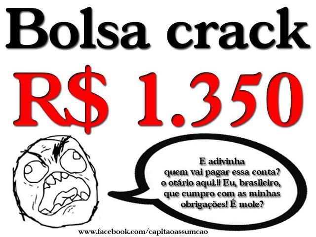 Auxílio Reclusão=R$ 915,00/Bolsa Crack=R$ 1.350,00/e o salário ÓÓÓ